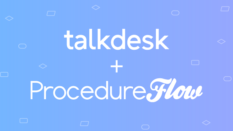 ProcedureFlow & Talkdesk to revolutionize knowledge management for contact centers