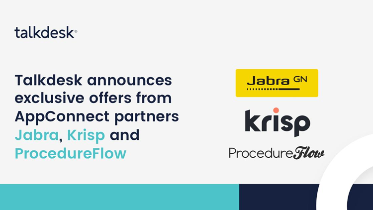 Talkdesk announces exclusive offers from AppConnect partners ProcedureFlow, Krisp and Jabra.